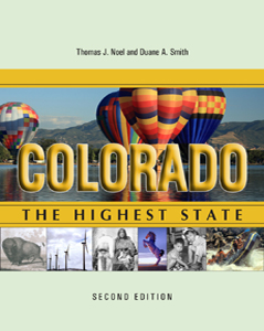 Colorado: The Highest State, Second Edition