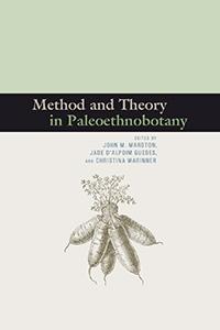 Method and Theory in Paleoethnobotany